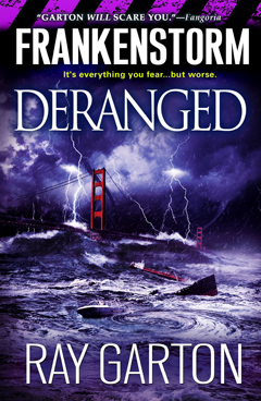 Frankenstorm: Deranged cover